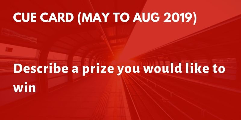 Describe a prize you would like to win