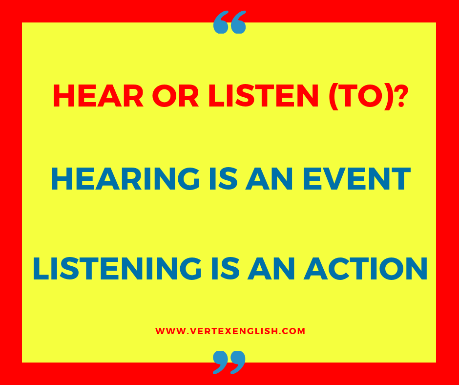 Hear or listen (to)?