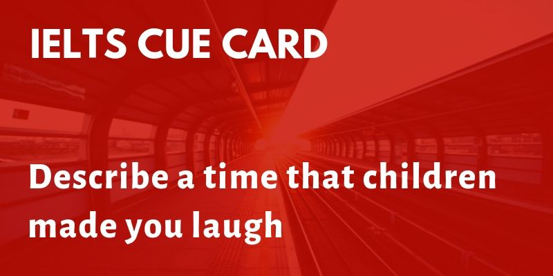 Describe a time that children made you laugh