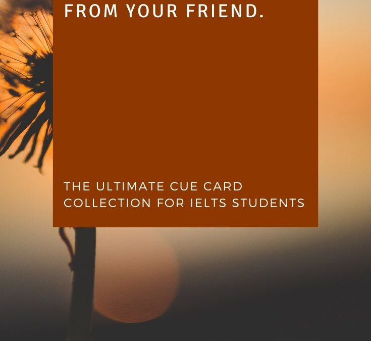 Talk about something that you borrowed from your friend (IELTS CUE CARD 2020)
